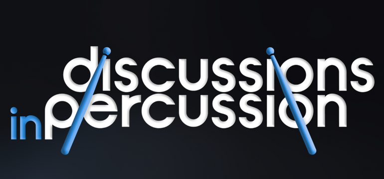 Podcast: Discussions In Percussion